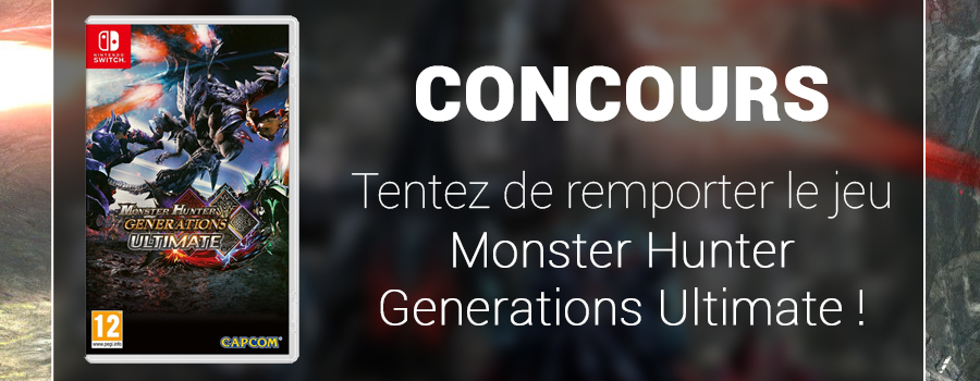 Concours Monster Hunter Generations Ultimate