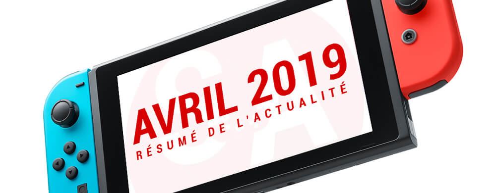 Nintendo Switch avril 2019