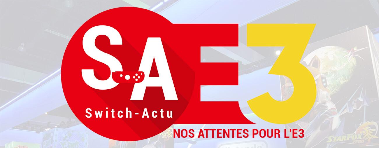 Attentes E3 2019 Switch-Actu