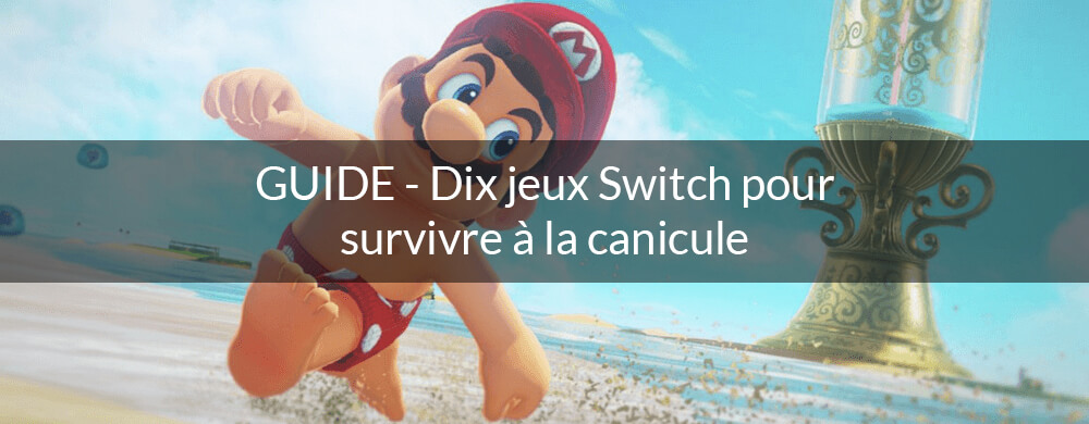 selection jeux canicule switch actu