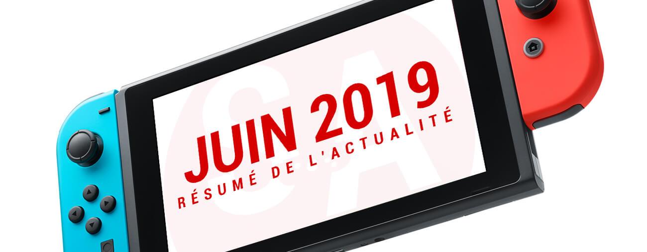 Résumé Nintendo Switch juin 2019