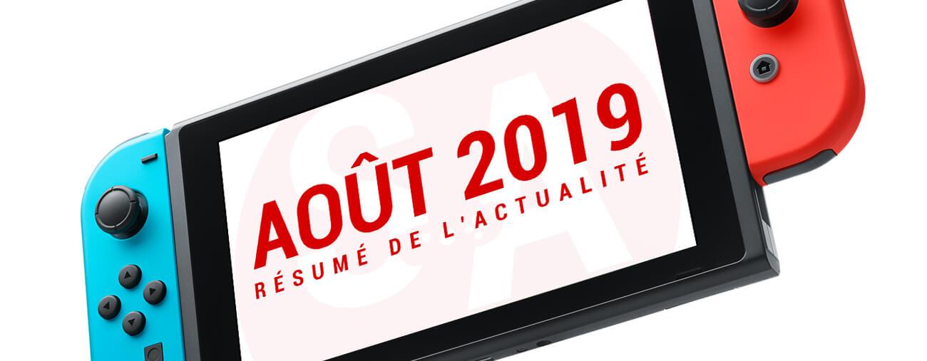Résumé Nintendo Switch août 2019