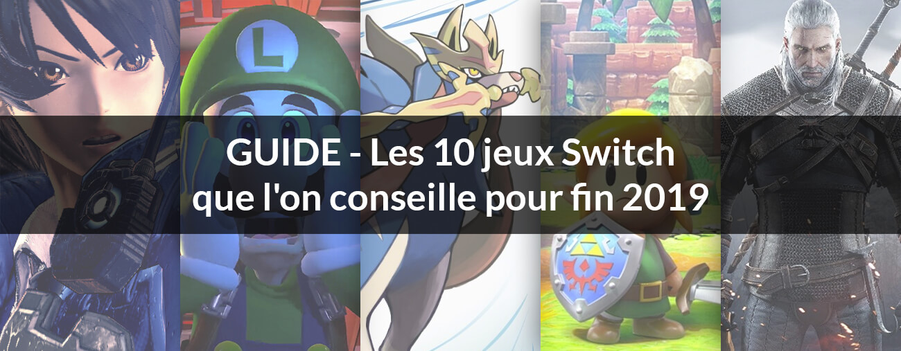 guide jeux Nintendo Switch fin 2019