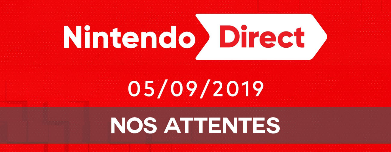 attentes switch actu nintendo direct septembre 2019