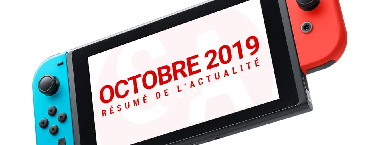 Résumé Nintendo Switch octobre 2019