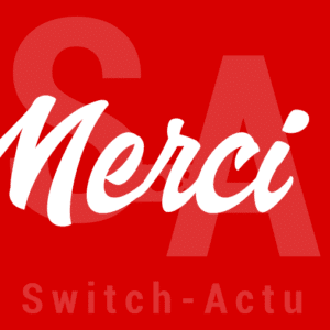 Merci Switch-Actu