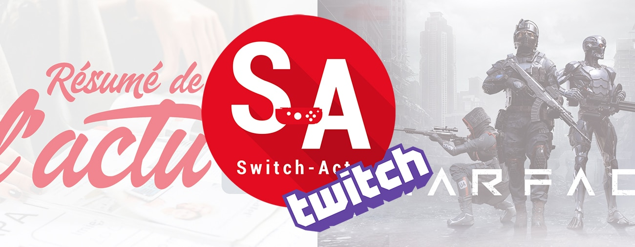 annonce live switch-actu twitch
