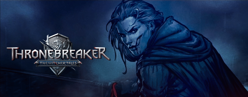 Thronebreaker: The Witcher Tales, toss a card to your queen – TEST
