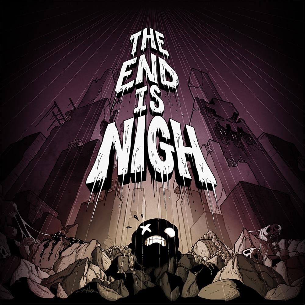 TheEndIsNigh promo