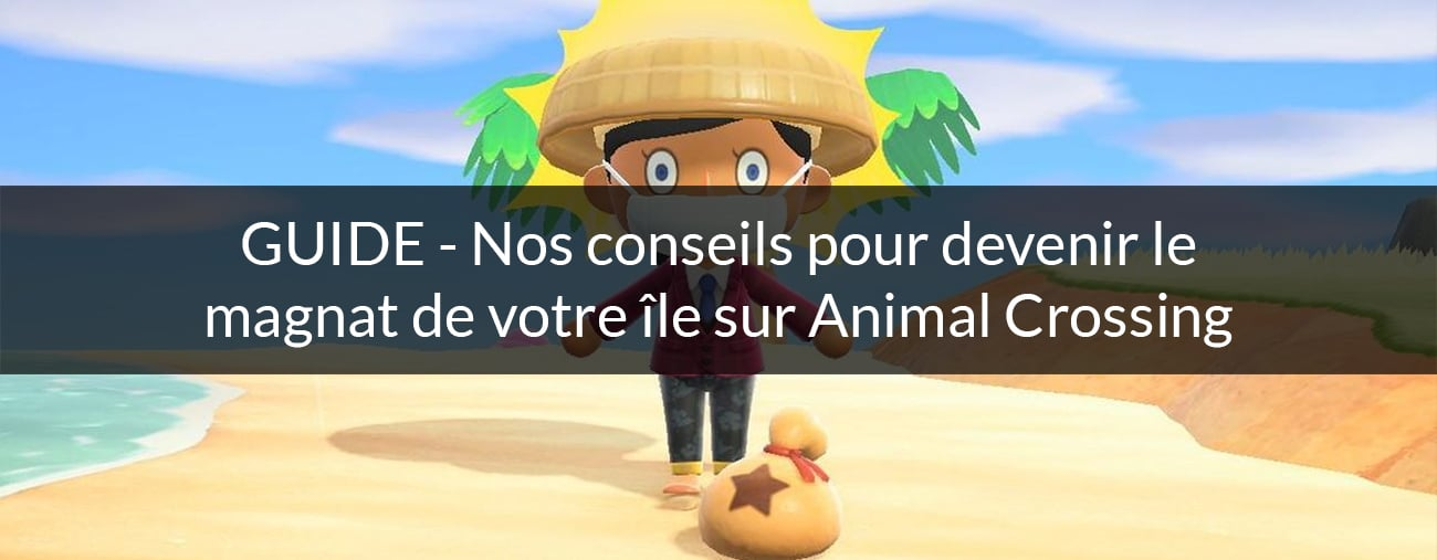 guide devenir riche animal crossing switch