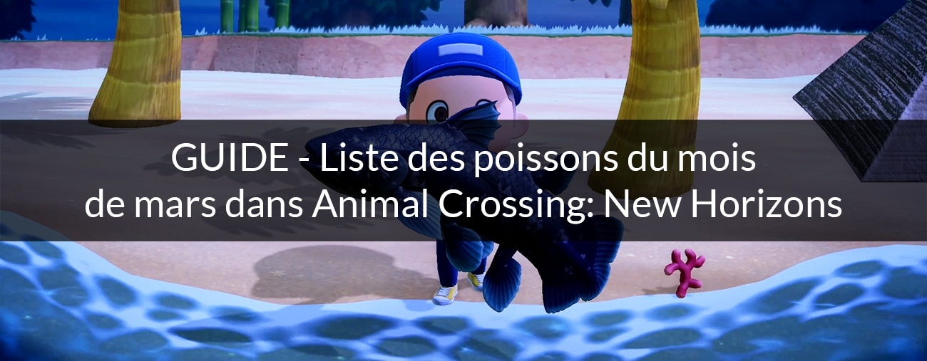 liste poissons mars animal crossing new horizons nintendo switch