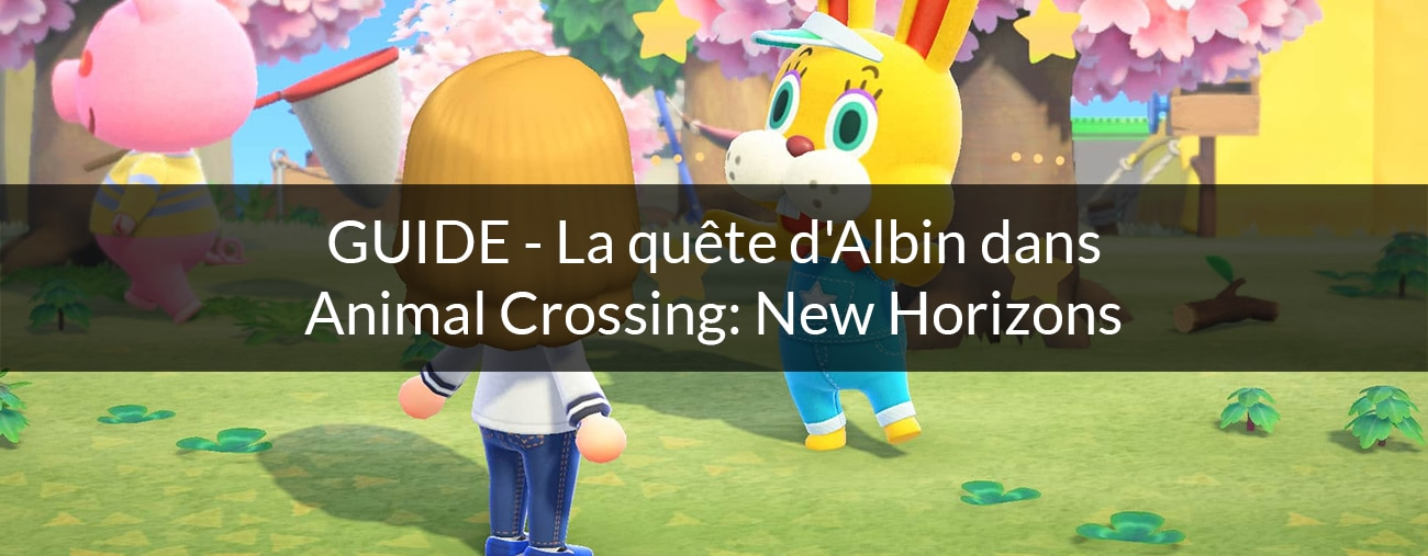Quete Albin Paques Animal Crossing: New Horizons