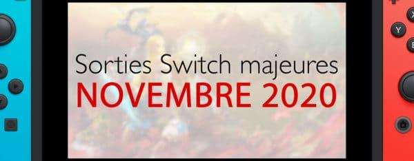 Sorties majeures du mois de novembre 2020 sur Nintendo Switch