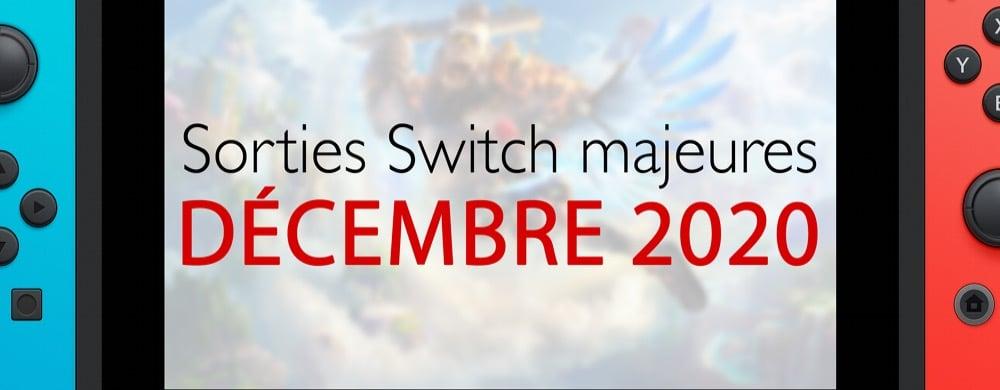 Sorties switch majeures de décembre
