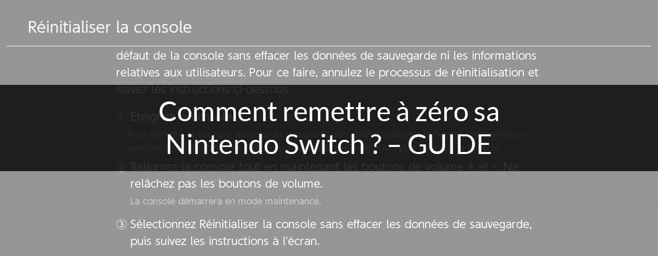 Comment remettre à zéro sa Nintendo Switch