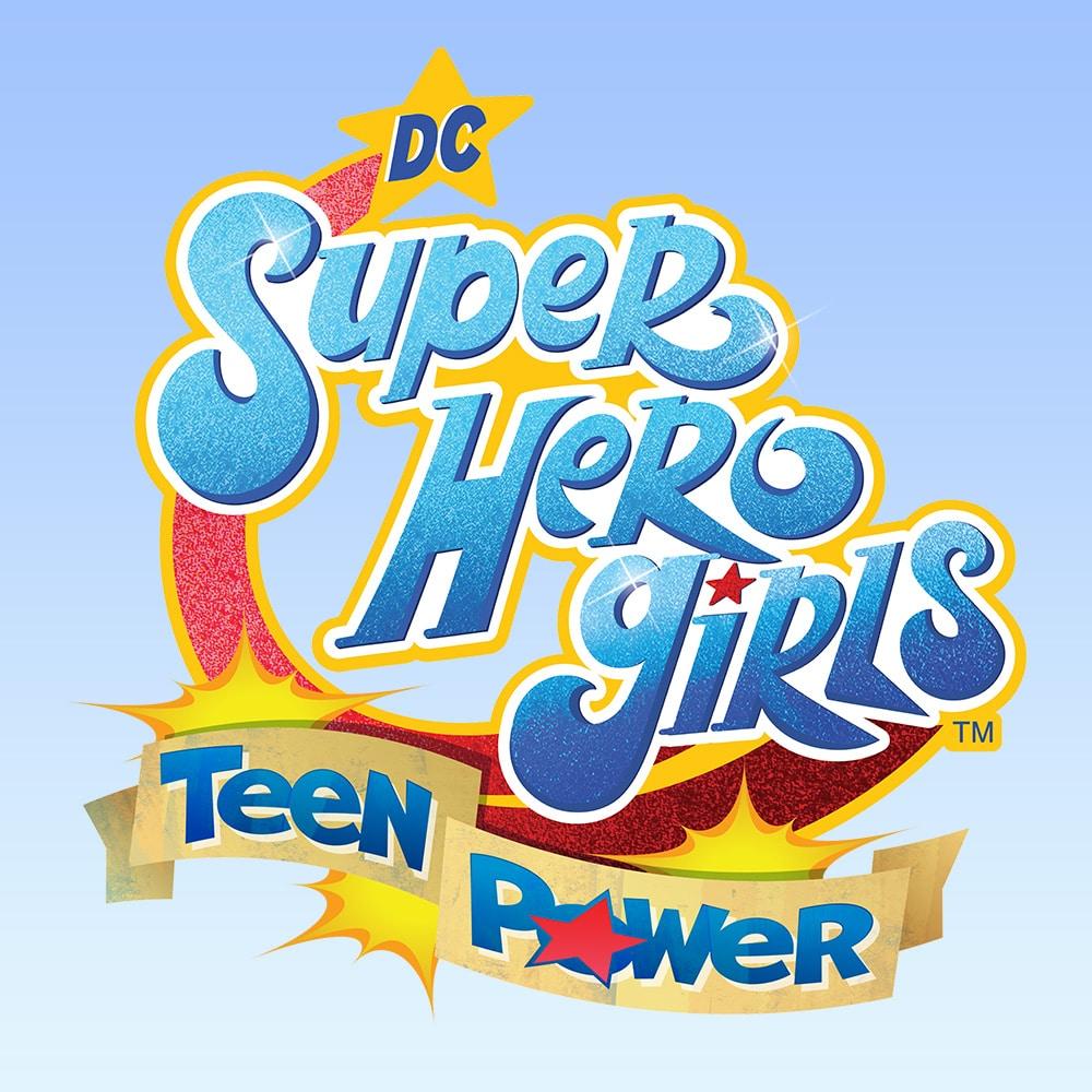 DC Super Hero Girls : Teen Power