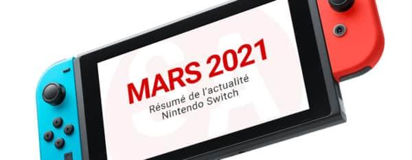 résumé actualité nintendo switch mars 2021