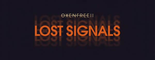 oxenfree 2 lost signals switch