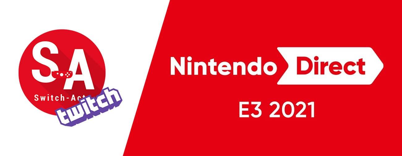 Suivez avec nous le Nintendo Direct de l'E3 2021 dès 17h30 !