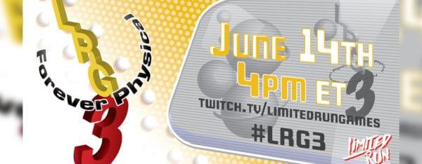 Suivez la présentation Limited Run Games de l'E3 2021 en direct (22h00) !