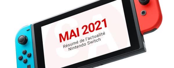 Actualités Nintendo Switch mai 2021