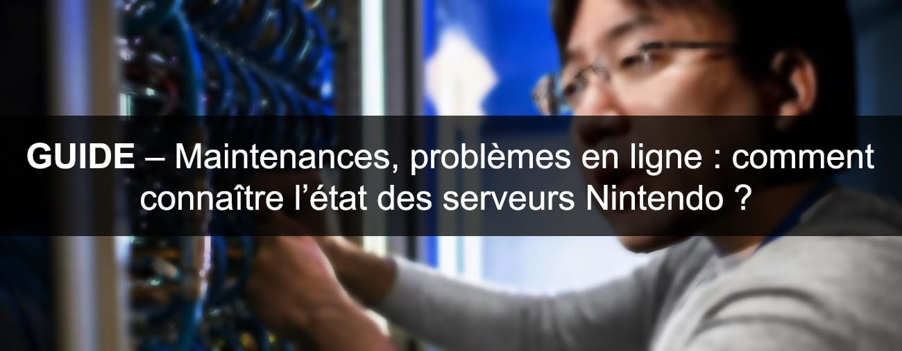 maintenances nintendo guide
