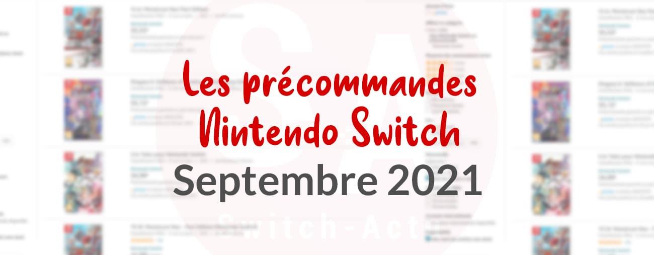 Recap des précommandes septembre 2021 Nintendo Switch